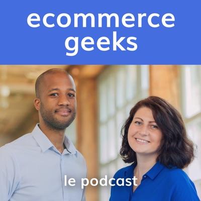 Ecommerce Geeks - Accélérer sa croissance e-commerce
