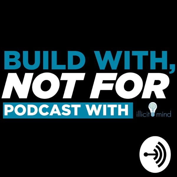 Build With Not For