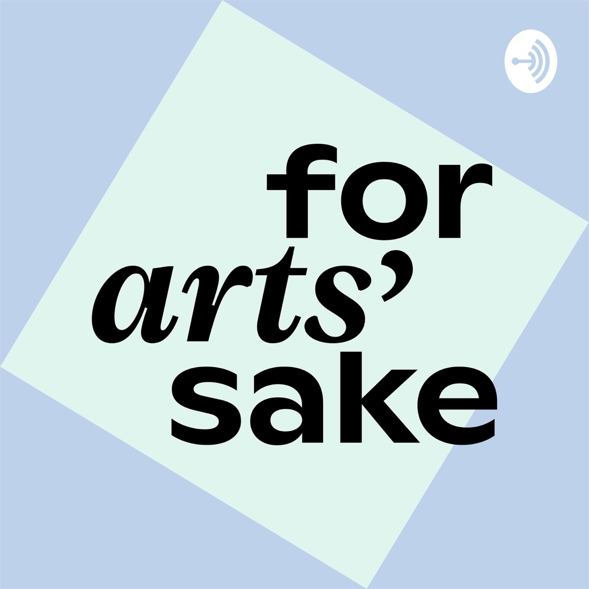 For Arts' Sake