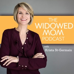The Widowed Mom Podcast