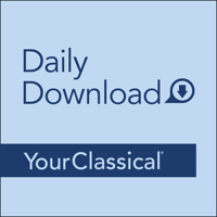 YourClassical Daily Download podcast
