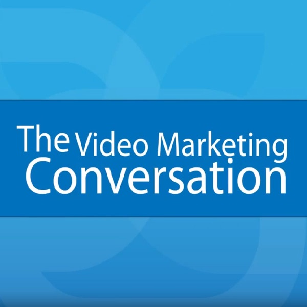 The Video Marketing Conversation
