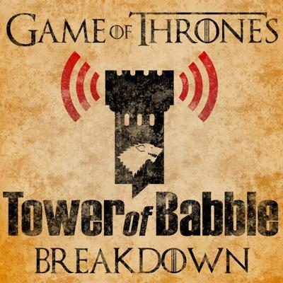 Game of Thrones: Tower of Babble Breakdowns:Julian Meush and Daniel D'Souza