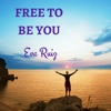 Free to Be You artwork