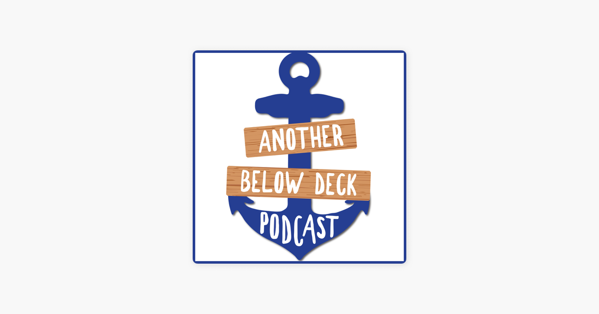 Another Below Deck Podcast on Apple Podcasts