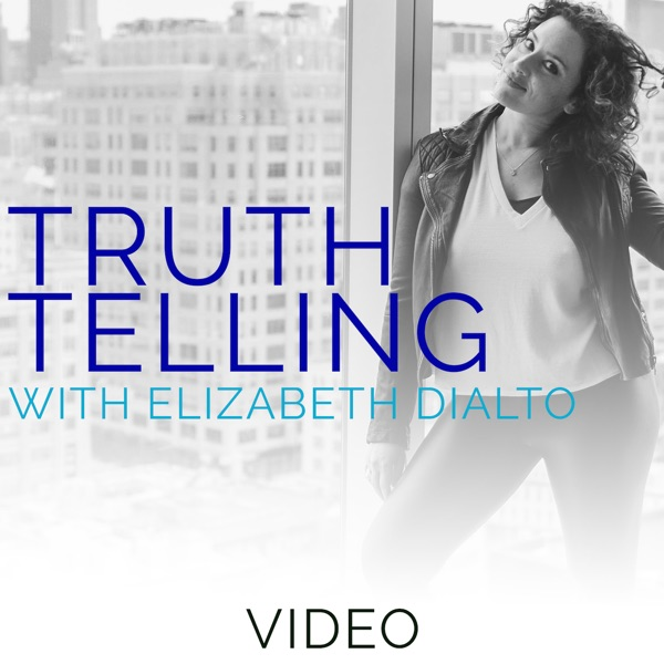 Truth Telling with Elizabeth DiAlto (Formerly Untame The
