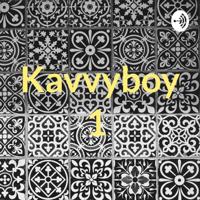 Kavvyboy1 podcast