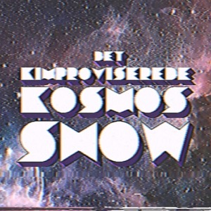 Det Kimproviserede Kosmos Show