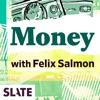 Slate Money artwork