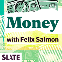 Podcast cover art for Slate Money