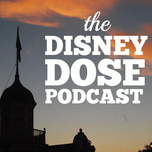 The Disney Dose Podcast: Disneyland | Walt Disney Imagineering | Walt Disney  World | Club 33 | Similar to MiceChat.com and M