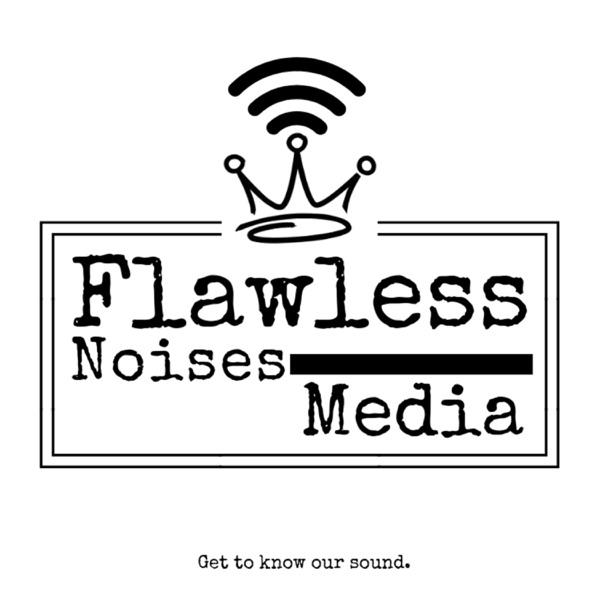 Flawless Noises Media Network