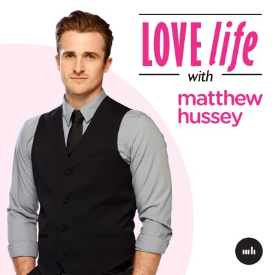 Love Life with Matthew Hussey:Matthew Hussey