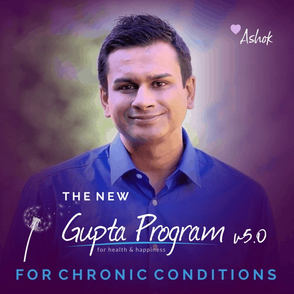 The Gupta Program v5.0 For Chronic Conditions