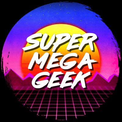 Super Mega Geek
