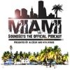 Miami Soundsets Podcasts
