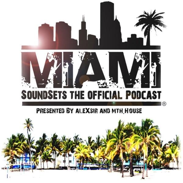 Miami Soundsets Podcasts