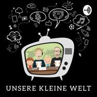 Unsere kleine Welt podcast