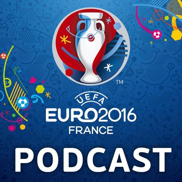 Official UEFA EURO 2016 Podcast