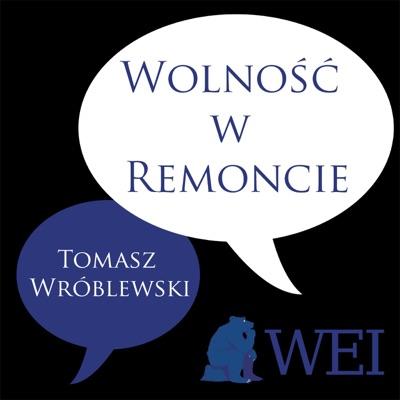 Wolność w Remoncie:Warsaw Enterprise Institute