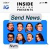 Inside Gaming Presents: Send News
