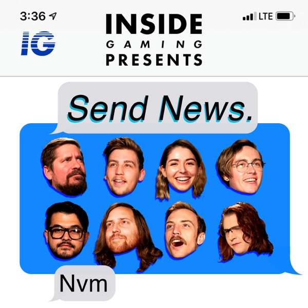 Inside Gaming Presents: Send News