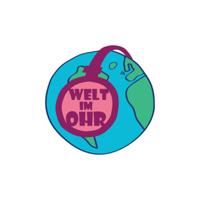 Welt im Ohr podcast
