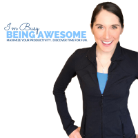 I'm Busy Being Awesome podcast