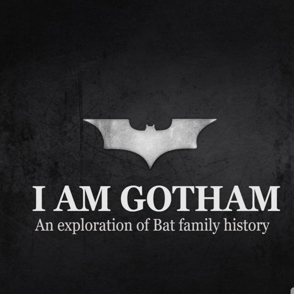 I Am Gotham