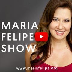 Maria Felipe's Show