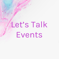 Let's Talk Events podcast