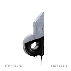 Dirty South: Drift Radio