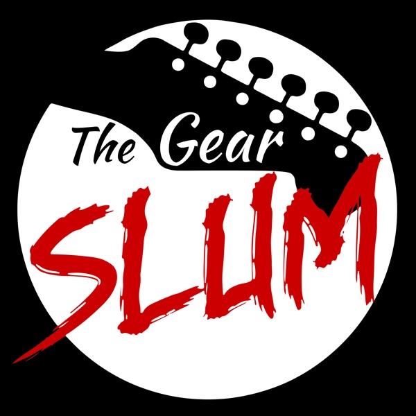 The Gear Slum Guitar Podcast