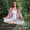 Abierta Mente: Conversaciones con Yoga al Alma