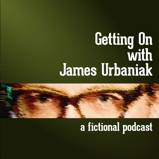 Cover image of Getting On with James Urbaniak