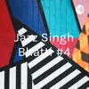 Jazz Singh Bhatti #4
