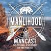 Manlihood ManCast artwork