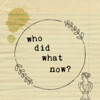 Who Did What Now artwork
