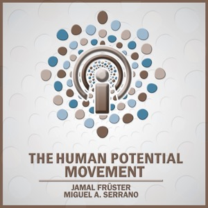 The Human Potential Movement Podcast