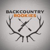 Backcountry Rookies - Big Game Hunting Podcast artwork