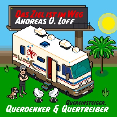 Das Ziel ist im Weg:Andreas O. Loff