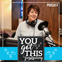 You Got This Fundraising podcast