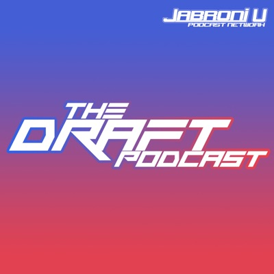 The Draft Podcast