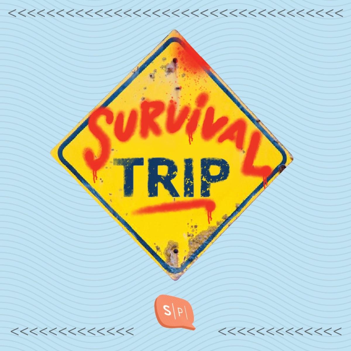 Survival Trip เที่ยวนี้มีเรื่อง