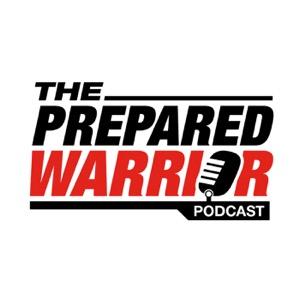 The Prepared Warrior Podcast