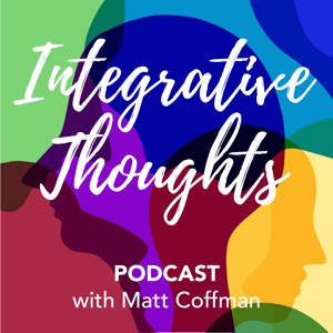 Integrative Thoughts