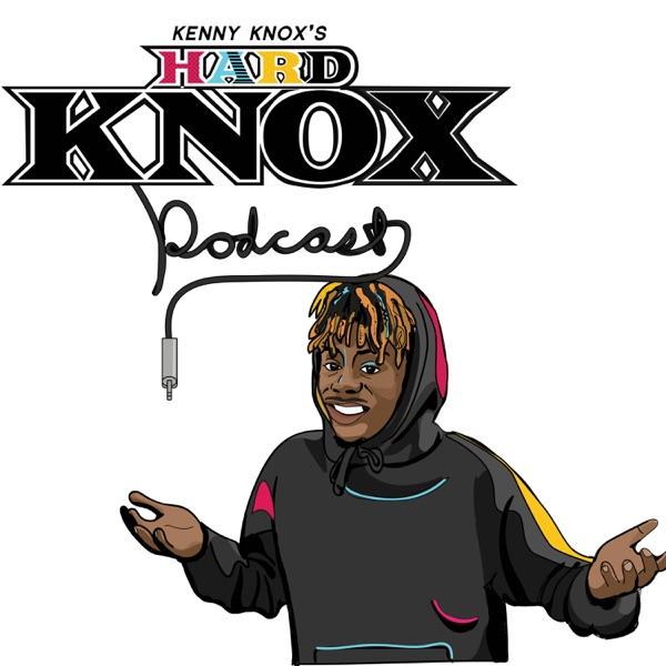 Kenny Knox's Hard Knox Podcast