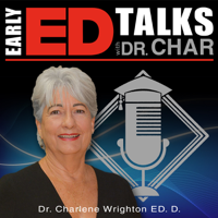 Early Ed. Talks with Dr. Char podcast
