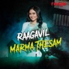 Raagavil Marma Thesam