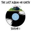 Last Album On Earth artwork